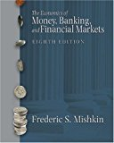 Book Cover Economics of Money, Banking, and Financial Markets, The (8th Edition)