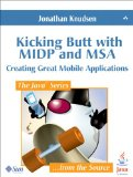 Book Cover Kicking Butt with MIDP and MSA: Creating Great Mobile Applications