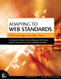 Book Cover Adapting to Web Standards: CSS and Ajax for Big Sites