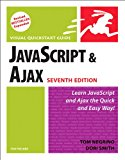 Book Cover JavaScript and Ajax for the Web: Visual QuickStart Guide (7th Edition)