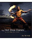 Book Cover The Hot Shoe Diaries: Big Light from Small Flashes