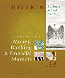 Book Cover The Economics of Money, Banking, and Financial Markets, Business School Edition (2nd Edition)