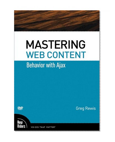 Book Cover Mastering Web Content: Behavior with Ajax, DVD