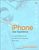 Book Cover Designing the iPhone User Experience: A User-Centered Approach to Sketching and Prototyping iPhone Apps