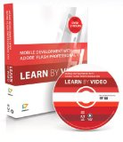 Book Cover Mobile Development with Adobe Flash Professional CS5.5 and Flash Builder 4.5: Learn by Video
