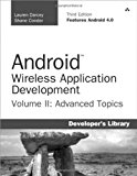 Book Cover Android Wireless Application Development Volume II: Advanced Topics (3rd Edition) (Developer's Library)