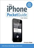 Book Cover The iPhone Pocket Guide, Sixth Edition (6th Edition) (Peachpit Pocket Guide)