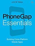Book Cover PhoneGap Essentials: Building Cross-platform Mobile Apps (Older Version 2012)