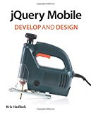 Book Cover jQuery Mobile: Develop and Design
