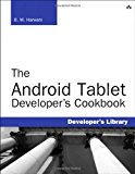Book Cover The Android Tablet Developer's Cookbook (Developer's Library)