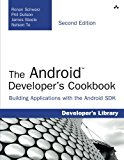 Book Cover The Android Developer's Cookbook: Building Applications with the Android SDK (2nd Edition) (Developer's Library)