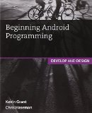 Book Cover Beginning Android Programming: Develop and Design