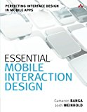 Book Cover Essential Mobile Interaction Design: Perfecting Interface Design in Mobile Apps (Usability)