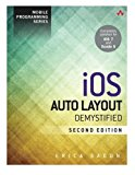 Book Cover iOS Auto Layout Demystified (2nd Edition) (Mobile Programming)