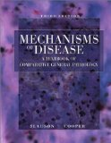 Book Cover Mechanisms of Disease A Textbook of Comparative General Pathology