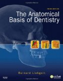 Book Cover The Anatomical Basis of Dentistry