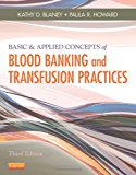 Book Cover Basic & Applied Concepts of Blood Banking and Transfusion Practices, 3e