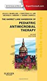Book Cover The Harriet Lane Handbook of Pediatric Antimicrobial Therapy: Mobile Medicine Series (Expert Consult: Online + Print), 2e