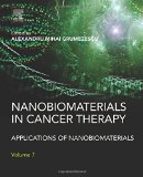 Book Cover Nanobiomaterials in Cancer Therapy: Applications of Nanobiomaterials