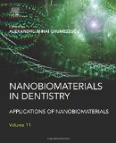 Book Cover Nanobiomaterials in Dentistry: Applications of Nanobiomaterials
