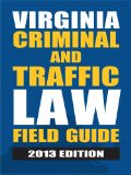Book Cover Virginia Criminal and Traffic Law Field Guide