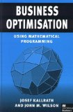Book Cover Business Optimisation: Using Mathematical Programming