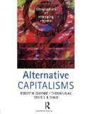 Book Cover Alternative Capitalisms: Geographies of Emerging Regions (Hodder Arnold Publication)