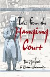 Book Cover Tales from the Hanging Court (Hodder Arnold Publication)