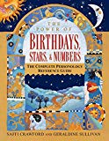 Book Cover The Power of Birthdays, Stars & Numbers: The Complete Personology Reference Guide