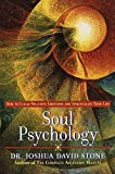 Book Cover Soul Psychology: How to Clear Negative Emotions and Spiritualize Your Life