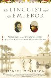 Book Cover The Linguist and the Emperor: Napoleon and Champollion's Quest to Decipher the Rosetta Stone