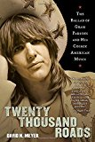 Book Cover Twenty Thousand Roads: The Ballad of Gram Parsons and His Cosmic American Music