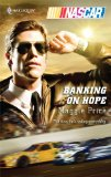 Book Cover Banking on Hope (NASCAR Library Collection)