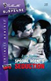Book Cover Special Agent's Seduction (Silhouette Intimate Moments)
