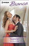 Book Cover Una isla y un amor: (A Deal with Benefits) (Harlequin Bianca\A Deal with Benefits) (Spanish Edition)