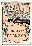 Book Cover The Kraus Project: Essays by Karl Kraus (English and German Edition)