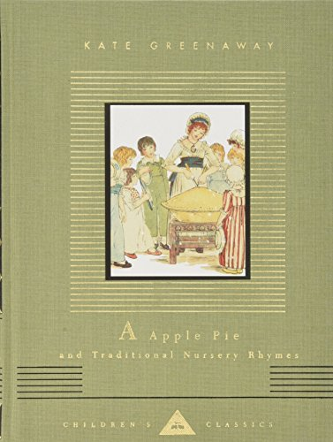 Book Cover A Apple Pie and Traditional Nursery Rhymes (Everyman's Library Children's Classics)
