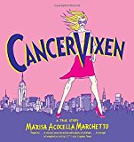 Book Cover Cancer Vixen: A True Story (Pantheon Graphic Novels)