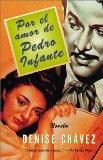 Book Cover Por El Amor De Pedro Infante: Una Novela