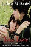 Book Cover True Love: Three Novels