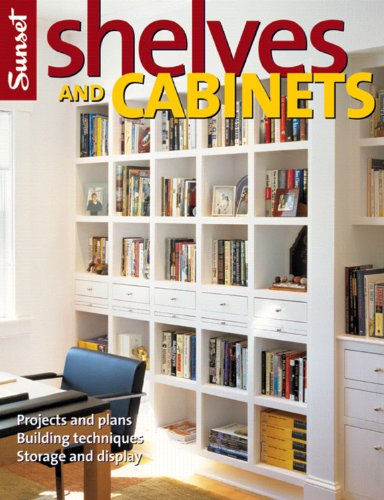 Book Cover Shelves and Cabinets: Projects and Plans, Building Techniques, Storage and Display