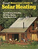 Book Cover Sunset Homeowner's Guide to Solar Heating & Cooling