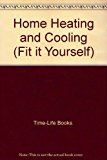 Book Cover Home Heating & Cooling (Fix It Yourself)