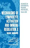 Book Cover Mechanisms of Lymphocyte Activation and Immune Regulation X: Innate Immunity (Advances in Experimental Medicine and Biology, Vol. 560)