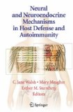 Book Cover Neural and Neuroendocrine Mechanisms in Host Defense and Autoimmunity