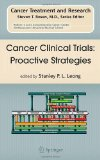 Book Cover Cancer Clinical Trials: Proactive Strategies (Cancer Treatment and Research)