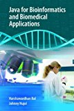 Book Cover Java for Bioinformatics and Biomedical Applications