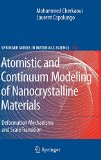 Book Cover Atomistic and Continuum Modeling of Nanocrystalline Materials: Deformation Mechanisms and Scale Transition (Springer Series in Materials Science)