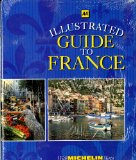 Book Cover AA Illustrated Guide to France (with Michelin Maps)