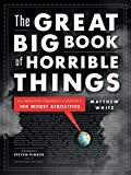 Book Cover The Great Big Book of Horrible Things: The Definitive Chronicle of History's 100 Worst Atrocities